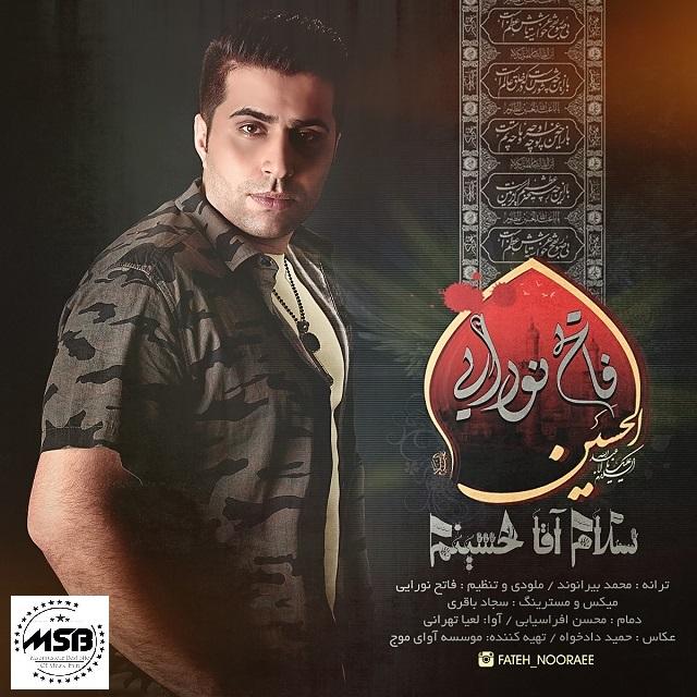 دانلود آهنگ فاتح نورایی بنام سلام آقا حسینم