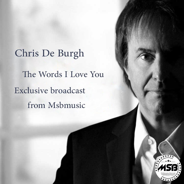 دانلود آهنگ Chris De Burgh بنام The Words I Love You