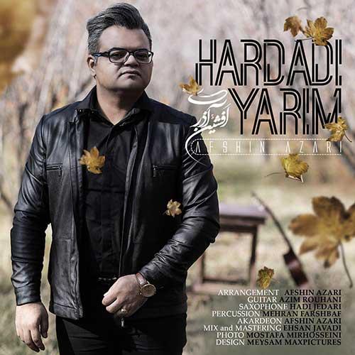 دانلود آهنگ افشین آذری بنام هاردادی یاریم