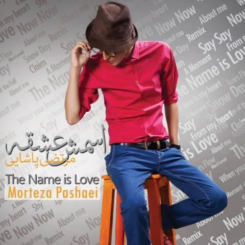 دانلود ریمیکس آلبوم مرتضی پاشایی بنام اسمش عشقه